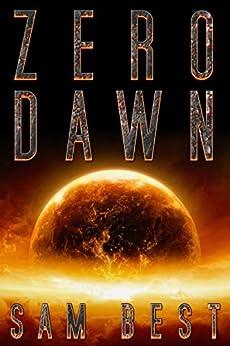 Zero Dawn by [Best, Sam]