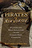 Pirates of New Jersey, Mark P. Donnelly and Daniel Diehl, 0811706672