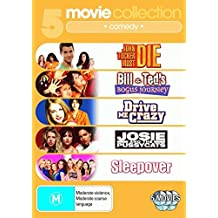 John Tucker Must Die / Bill & Ted's Bogus Journey / Drive Me Crazy / Josie and the Pussycats / Sleepover DVD