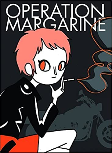 Operation Margarine by Katie Skelly (2014-04-29)