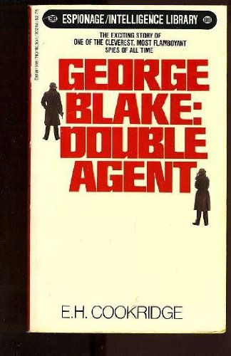 George Blake: Double Agent