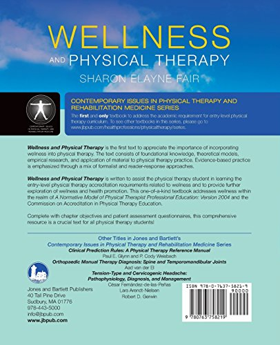Wellness And Physical Therapy (Jones and Barlett's Contemporary Issues in Physical Therapy and Rehabilitation Medicine)