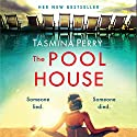 The Pool House Audiobook by Tasmina Perry Narrated by To Be Announced
