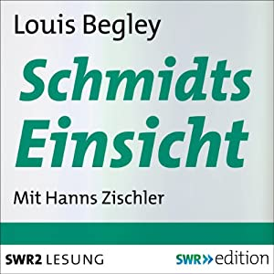 Schmidts Einsicht Hörbuch
