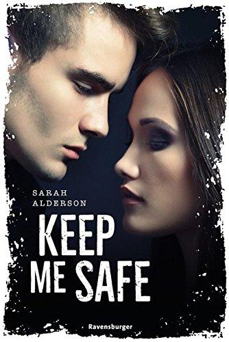 Keep Me Safe (Ravensburger Taschenbücher)