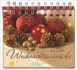 24 Weihnachtswünsche.24 Liebe Weihnachtswünsche 9783629109675 Amazon Com Books