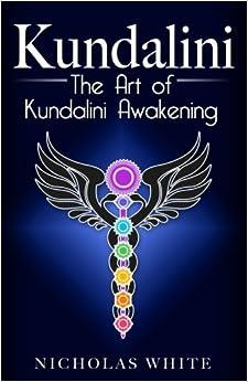 Book Kundalini: The Art of Kundalini Awakening
