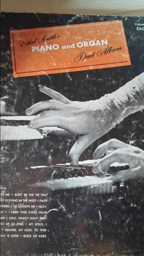 ETHEL SMITH'S PIANO AND ORGAN DUET ALBUM : VOLUME 2 - SACRED