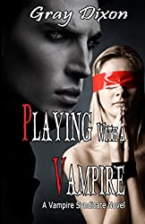 Playing with a Vampire (A Vampire Syndicate Novel Book 2)