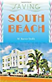 Saving South Beach, M. Barron Stofik, 0813029023