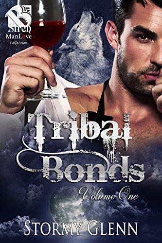 The Tribal Bonds Collection, Volume 1 [Siren Box Set] (Siren Publishing Classic ManLove)