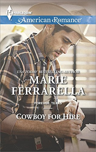 Cowboy For Hire Forever Texas Book 11 Kindle Edition By Marie