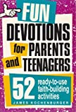 img - for Fun Devotions for Parents and Teenagers by James Kochenburger (1990-01-04) book / textbook / text book