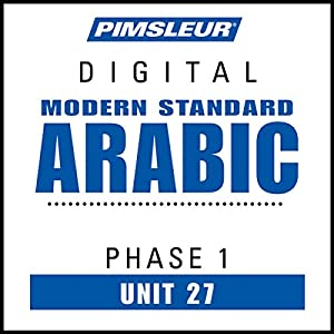 Arabic (Modern Standard) Phase 1, Unit 27 Audiobook