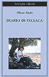 Diario di Oaxaca (Biblioteca Adelphi)