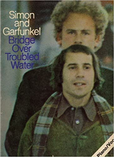 Simon and Garfunkel Bridge Over Troubled Water Songbook (Piano/Vocal ...