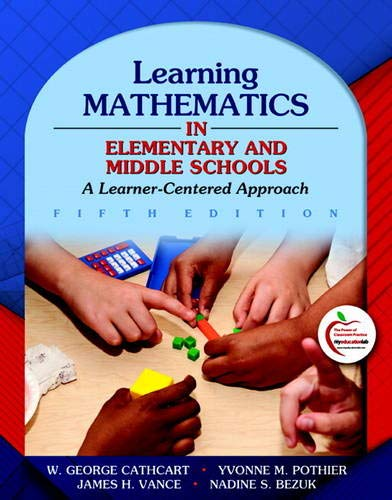Learning Mathematics in Elementary and Middle Schools: A Learner-Centered Approach (5th Edition)