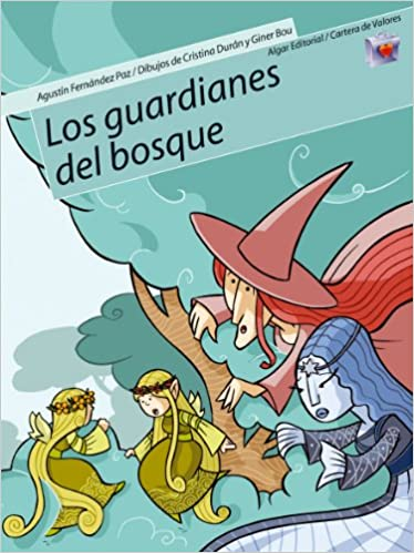 Amazon.com: Los Guardianes Del Bosque/ the Watchdogs of the Forest (Cartera De Valores) (Spanish Edition) (9788498450132): Agustin Fernandez Paz, ...