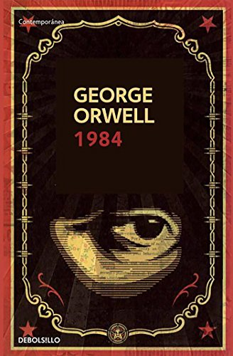 1984 (Contemporanea (Debolsillo)) (Spanish Edition)