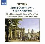 Spohr: String Quintet No. 7/Sextet/Potpourri