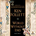 World Without End | Livre audio Auteur(s) : Ken Follett Narrateur(s) : John Lee