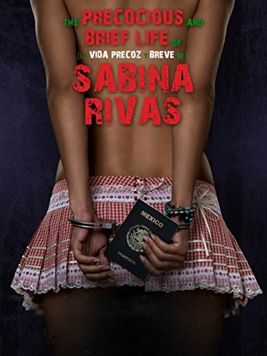 La Vida Precoz Y Breve De Sabina Rivas (Spanish Audio) (De La Riva)