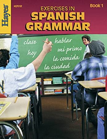 Amazon.com : Hayes School Publishing Exercises in Spanish Grammar ...