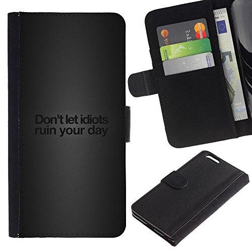 GIFT CHOICE / Smartphone Leather Wallet Case Housse coque Couvercle de protection Étui Couverture pour Apple Iphone 6 PLUS 5.5 // Idiots drôles message //