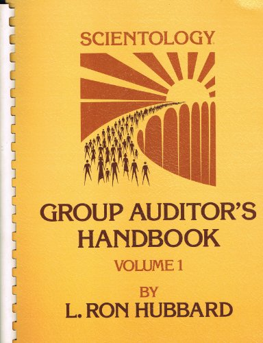 Book cover from Scientology: Group Auditors Handbook, Volume 1 by L. Ron Hubbard