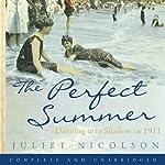 The Perfect Summer | Juliet Nicolson