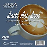 Latte Art Love, Fundamentals of Milk Steaming and Latte Art, DVD