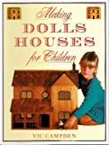 Making Dolls Houses for Children, Vic Campden, 0948403446