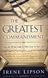 The Greatest Commandment, Irene Lipson, 1880226367