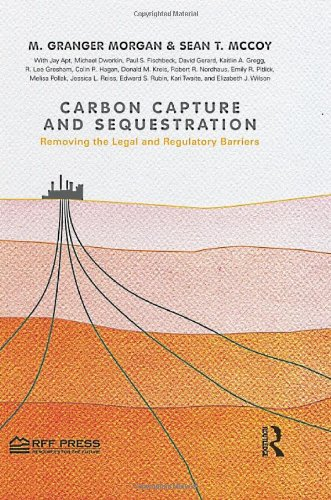 Carbon Capture and Sequestration: Removing the Legal and Regulatory Barriers
