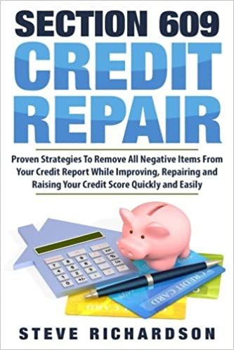 Section 609 Credit Repair Proven Strategies To Remove All Negative