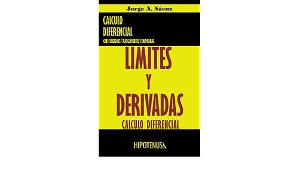 Limites y Derivadas: Calculo Diferencial (Spanish Edition), Jorge Saenz - Amazon.com