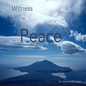 Witness for Peace: A Story of Resistance Audiobook