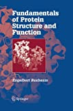 Fundamentals of Protein Structure and Function, Buxbaum, Engelbert, 1489996362