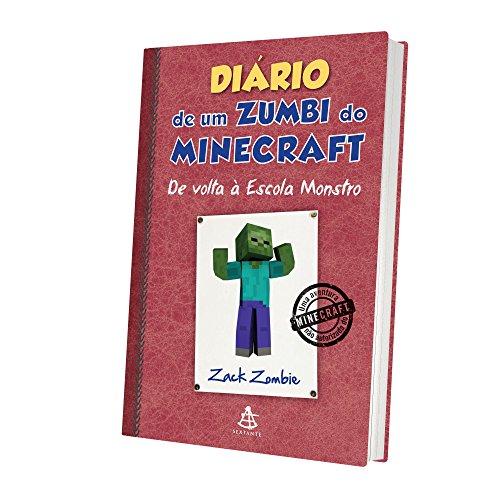 Diário de Um Zumbi do Minecraft. De Volta à Escola Monstro