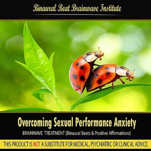 sexual performance anxiety treatment