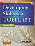 Developing Skills for the TOEFL iBT, 2nd Edition Intermediate Speaking (w/MP3 CD, Transcripts and Answer Key)