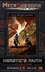 Mechwarrior: Dark Age #17: Heretic's Faith (A BattleTech Novel)