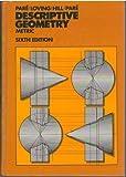 Descriptive Geometry, E. G. Paré, 0023909307