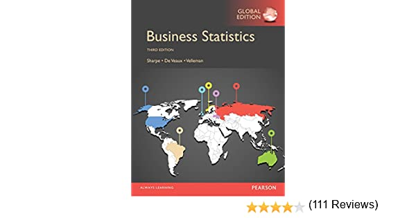 Business statistics global edition 3 norean r sharpe richard d business statistics global edition 3 norean r sharpe richard d de veaux paul velleman amazon fandeluxe Image collections