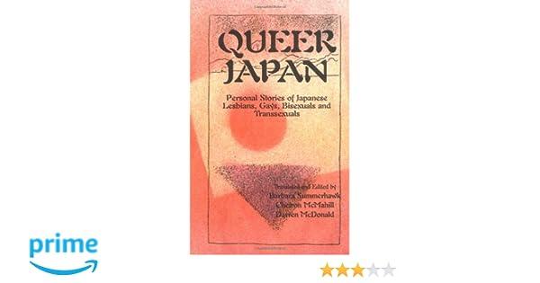 Queer Japan: Personal Stories of Japanese Lesbians, Gays ...