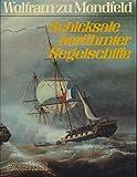 img - for Schicksale ber hmter Segelschiffe book / textbook / text book