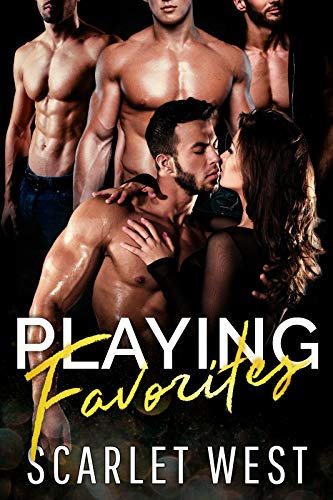 (Playing Favorites: A Reverse Harem Romance)