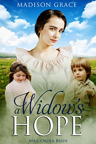 Mail Order Bride: A Widow's Hope by [Grace, Madison ]