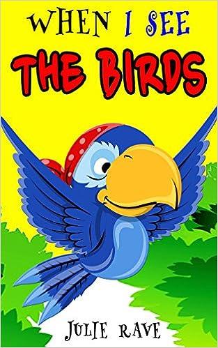 Téléchargements gratuits de livres pour kindle When I See Animals: The Birds(Beginner Reader) (Bedtime & Dreaming) (Series Books for Kids #4) B00RGZU1EM (Littérature Française) PDF DJVU FB2