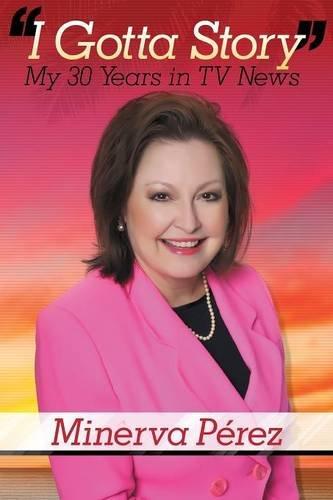 "Read Online ""I Gotta Story"" My 30 Years in TV News pdf epub"